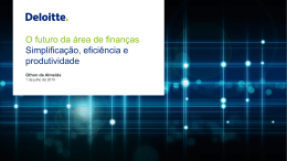 O futuro da área de finanças Simplificação, eficiência e
