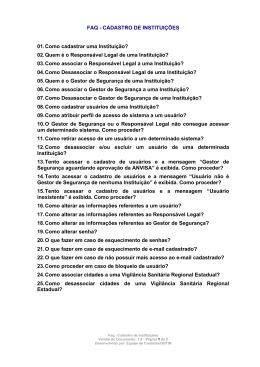 FAQ - CADASTRO DE INSTITUIÇÕES 01. Como cadastrar