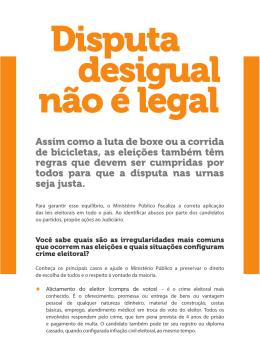 Disputa desigual não é legal - Ministério Público Eleitoral
