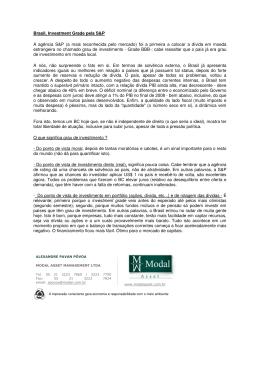Brasil, Investment Grade pela S&P A agência S&P (a