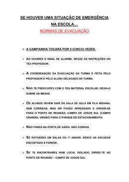 SE HOUVER UMA SITUAÇÃO DE EMERGÊNCIA NA ESCOLA… NORMAS DE EVACUAÇÃO