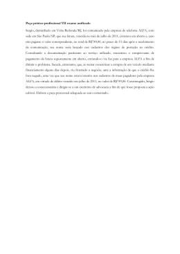 Peça prático-profissional VII exame unificado Sergio, domiciliado