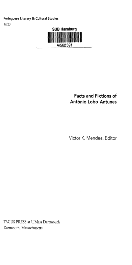 Facts and Fictions of Antonio Lobo Antunes Victor K. Mendes