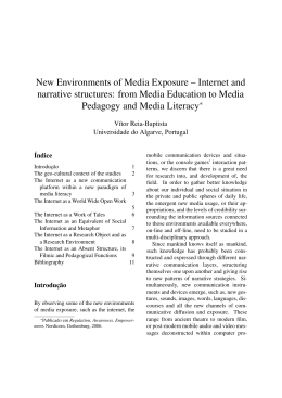 New Environments of Media Exposure – Internet and