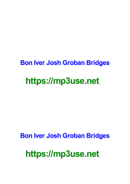 Bon Iver Josh Groban Bridges