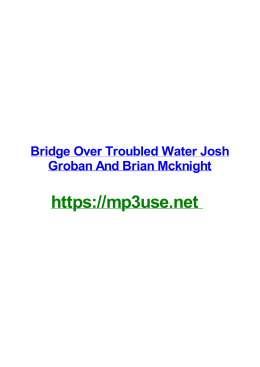 Bridge Over Troubled Water Josh Groban And Brian Mcknight