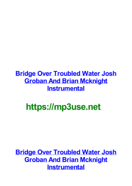 Bridge Over Troubled Water Josh Groban And Brian Mcknight Instrumental