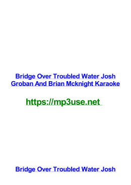 Bridge Over Troubled Water Josh Groban And Brian Mcknight Karaoke