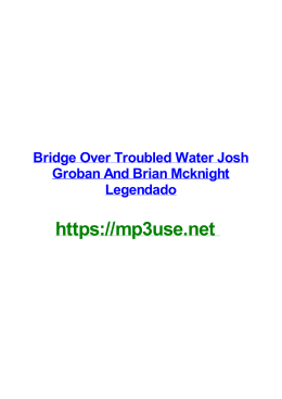 Bridge Over Troubled Water Josh Groban And Brian Mcknight Legendado
