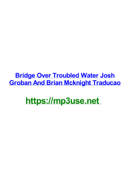 Bridge Over Troubled Water Josh Groban And Brian Mcknight Traducao