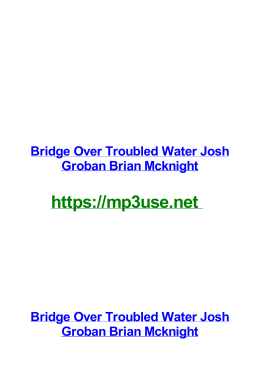 Bridge Over Troubled Water Josh Groban Brian Mcknight