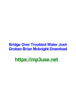 Bridge Over Troubled Water Josh Groban Brian Mcknight Download